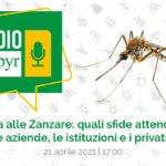 RADIO COPYR | La lotta alle zanzare è il tema della  seconda puntata.